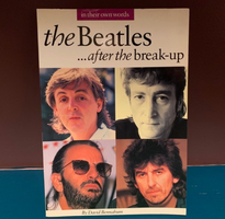 The Beatles. After the Breakup by David Bennahum